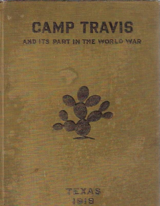 Image for Camp Travis and Its Part in the World War