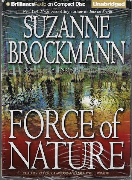 Force of Nature (Troubleshooters, Book 11), Brockmann, Suzanne; Ewbank, Melanie [Reader]; Lawlor, Patrick [Reader];