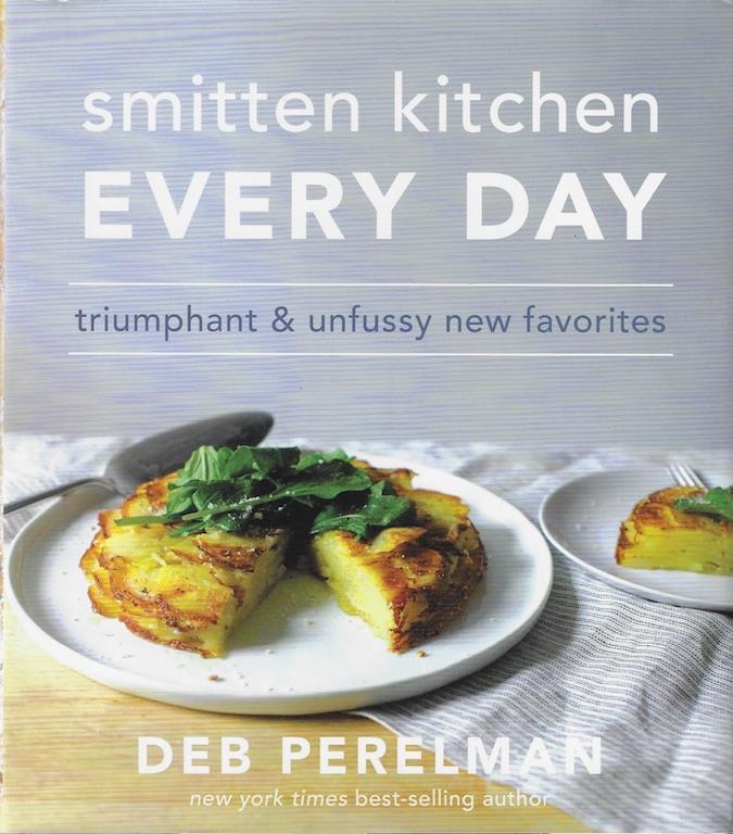 Smitten Kitchen Every Day: Triumphant and Unfussy New Favorites, Perelman, Deb