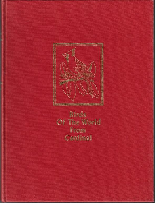 Birds of the World: A Survey of the Twenty-Seven Orders and One Hundred and Fifty-Five Families, Oliver L Austin; Arthur Singer [Illustrator]; Herbert S. Zim [Editor];