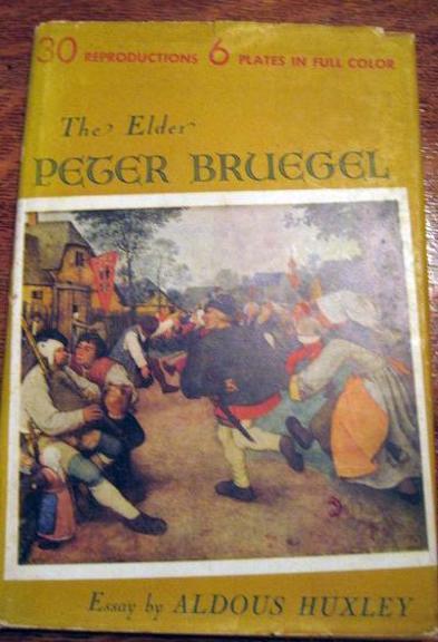 The Elder Peter Bruegel Huxley Essay Van Gogh 1st, N/a