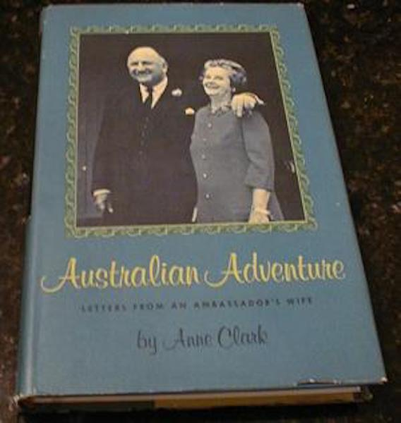 Australian Adventure Anne Clark Ambassador Wife Signed [Hardcover], Anne Clark