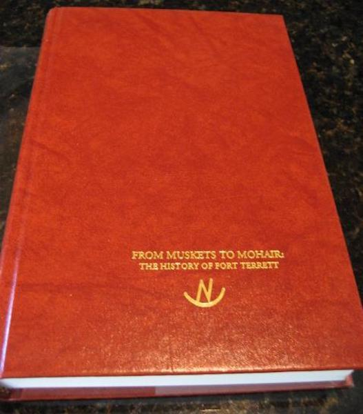 From Muskets to Mohair History of Fort Terrett Signed [Hardcover] by King, Grace, Grace King; Illustrator-Clyde Heron