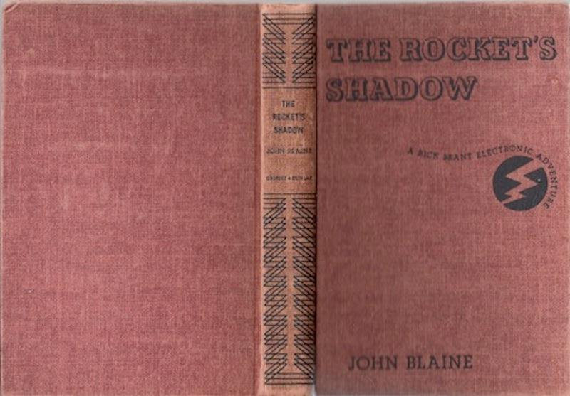 The Rocket's Shadow Rick Brant Electronic John Blaine, Blaine, John