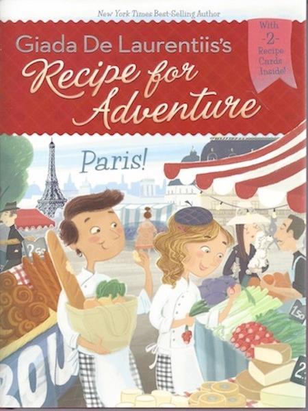 Paris! #2 (Recipe for Adventure), Signed, De Laurentiis, Giada; Gambatesa, Francesca [Illustrator]