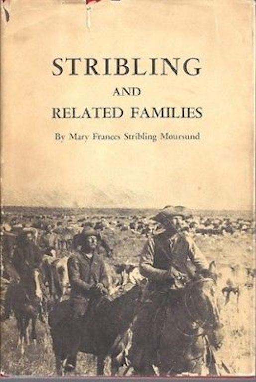 Stribling and Related Families, Moursund, Mary Frances Stribling