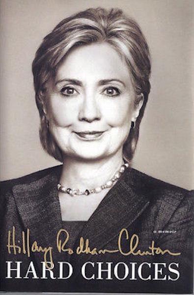 Hard Choices: A Memoir, Clinton, Hillary Rodham