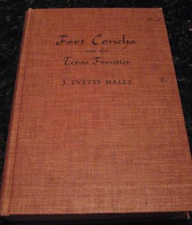 Fort Concho and the Texas Frontier, J. Evetts Haley