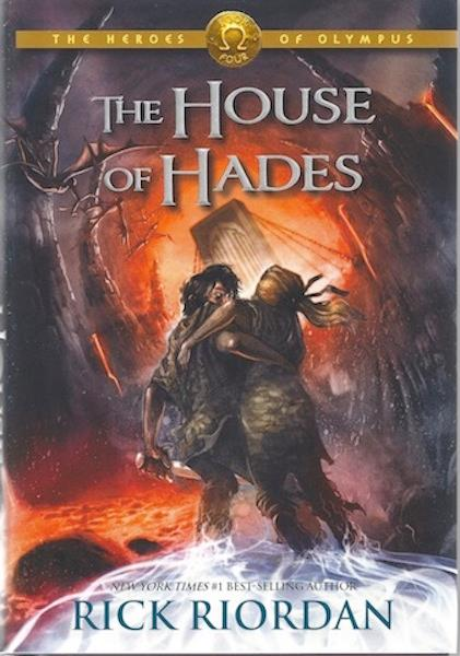 The House of Hades (Heroes of Olympus, Book 4), Riordan, Rick