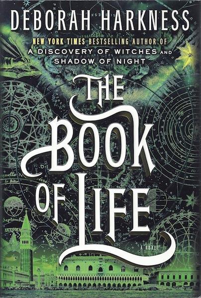 The Book of Life: A Novel (All Souls Trilogy), Harkness, Deborah