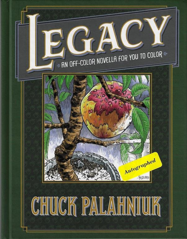 Legacy: An Off-Color Novella for You to Color, Palahniuk, Chuck; Fegredo, Duncan [Illustrator]; Morris, Steve [Illustrator]; Norton, Mike [Illustrator];