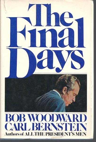 The Final Days, Bob Woodward; Carl Bernstein, Signed