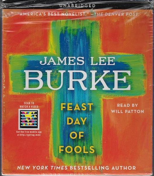 Feast Day of Fools, Burke, James Lee; Patton, Will [Reader]