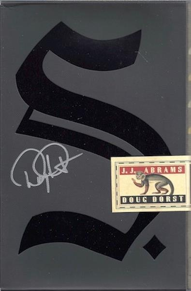 S. Signed, Dorst, Doug; Abrams, J. J. [Creator]