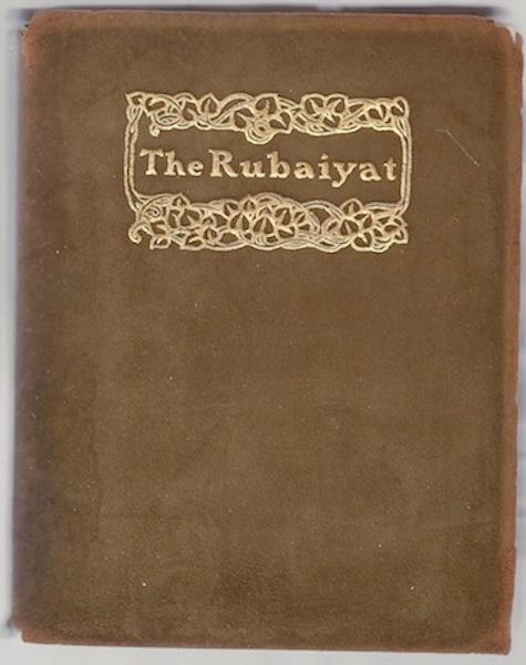 The Rubaiyat of Omar Khayyam, Edward Fitzgerald