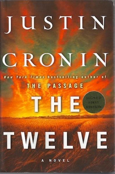 The Twelve (Book Two of The Passage Trilogy): A Novel, Signed, Cronin, Justin