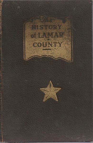 Image for The History of Lamar County (Texas)