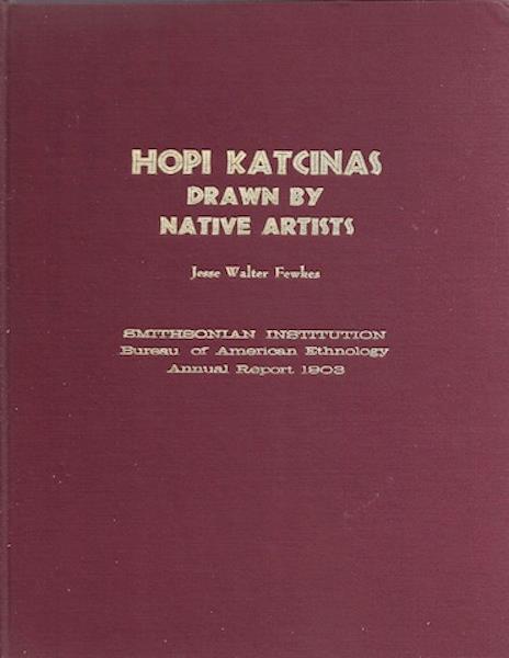 Hopi Katcinas Drawn By Native Artists, Fawkes, Jesse Walter