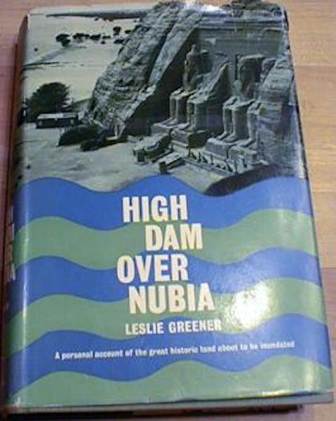 HIGH DAM OVER NUBIA [Import] [Hardcover] by GREENER, LESLIE, LESLIE GREENER