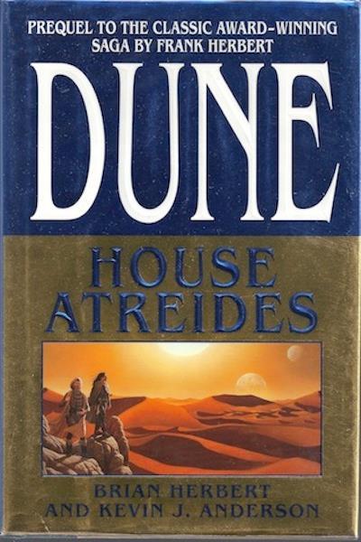 House Atreides (Dune: House Trilogy Book 1), Herbert, Brian; Anderson, Kevin