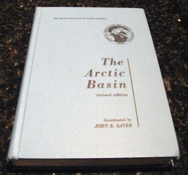The Arctic Basin John E Sater Map [Hardcover] by Sater, John E, John E Sater