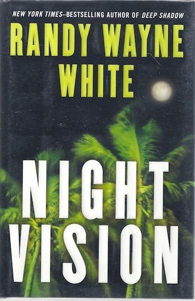 Night Vision (Doc Ford), White, Randy Wayne