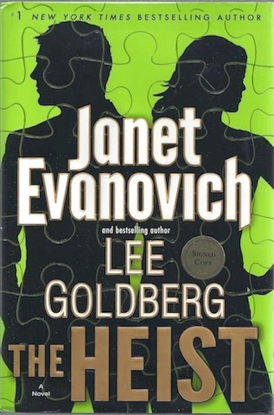 The Heist: A Novel, Double Signed, Evanovich, Janet; Lee, Goldberg
