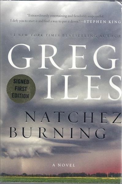 Natchez Burning: A Novel (Penn Cage), Iles, Greg