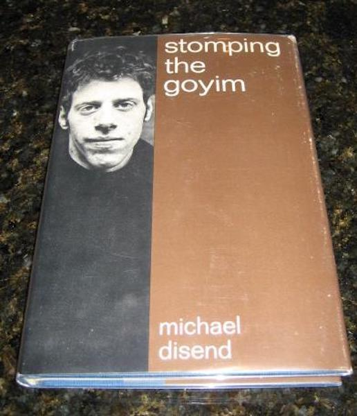 Stomping the Goyim Michael Disend 1st Ed Signed [Hardcover] by Disend, Michael, Michael Disend