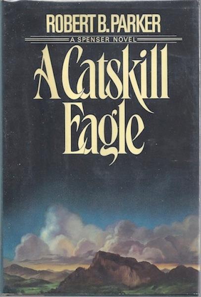 A Catskill Eagle, Parker, Robert B.