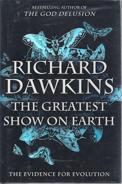 The Greatest Show on Earth: The Evidence for Evolution, Dawkins, Richard