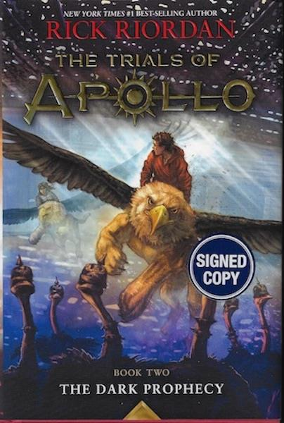 The Trials of Apollo Book Two the Dark Prophecy (Trade Signed Edition), Unknown