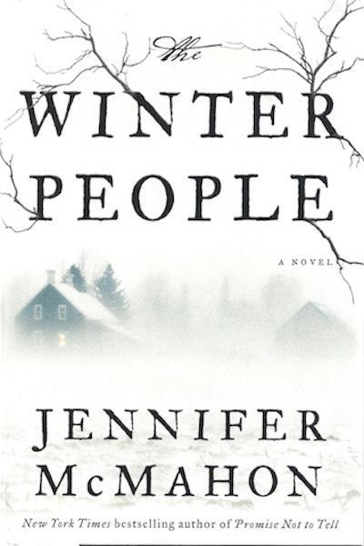 The Winter People: A Novel, McMahon, Jennifer
