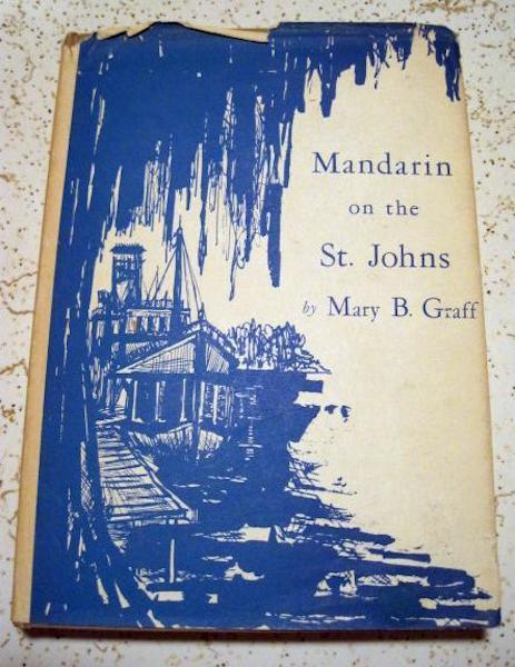 Mandarin on St Johns Mary Graff Signed Florida, Graff, Mary B