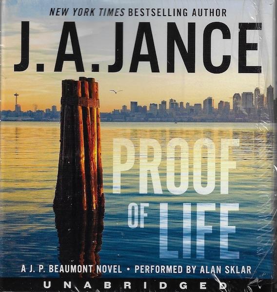 Proof of Life CD: A J. P. Beaumont Novel, Jance, J. A.; Sklar, Alan [Reader]