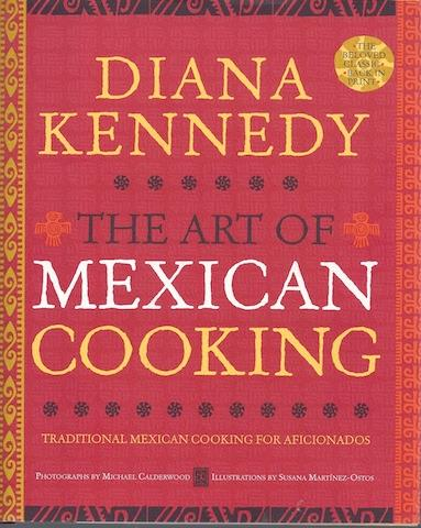 The Art of Mexican Cooking, Kennedy, Diana