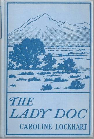 The Lady Doc, Signed, Caroline Lockhart