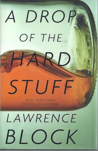 A Drop of the Hard Stuff (Matthew Scudder), Block, Lawrence