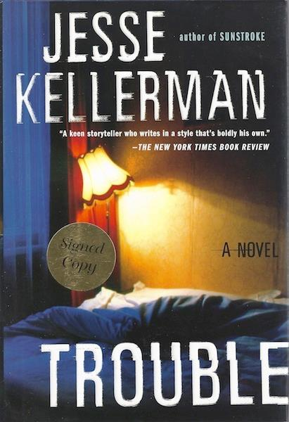 Image for Trouble by Kellerman, Jesse