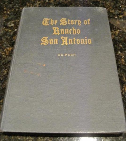 Story of Rancho San Antonio History of San Francisco, De Veer, Daisy Williamson