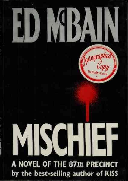 Mischief: A Novel of the 87th Precinct by McBain, Ed, Ed McBain