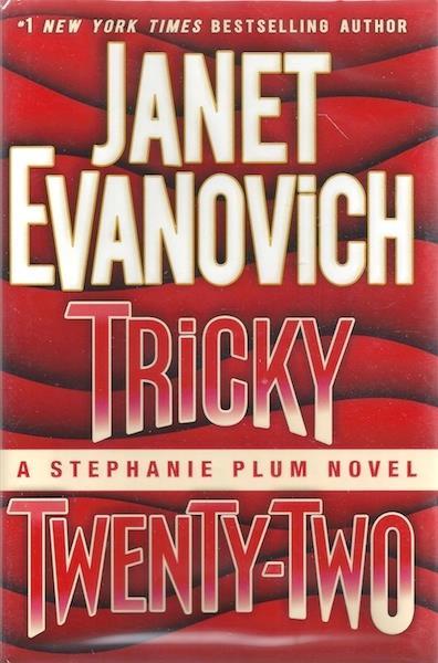 Tricky Twenty-Two: A Stephanie Plum Novel, Evanovich, Janet