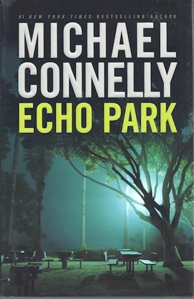 Echo Park, Connelly, Michael