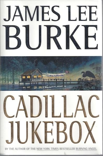 Image for Cadillac Jukebox (Dave Robicheaux Mysteries) by Burke, James Lee
