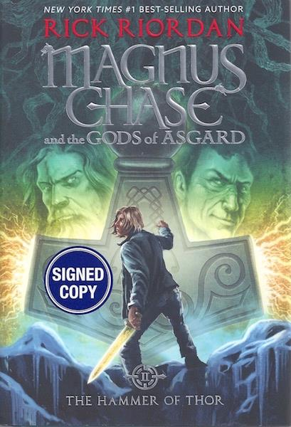 Magnus Chase and the Gods of Asgard, Book 2 The Hammer of Thor (Signed Edition)