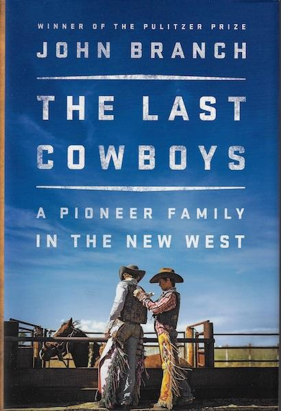 Image for The Last Cowboys: A Pioneer Family in the New West