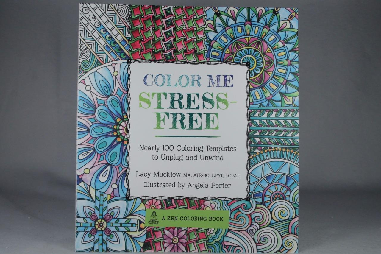 Adult Coloring Book Color Me Stress Free Unwind A Zen NEW