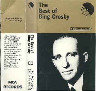 Bing Crosby The Best Of Bing Crosby Cassette Tape