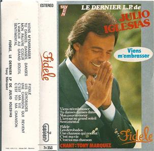 Julio Iglesias Fidele Spanish Cassette Tape Album Ebay