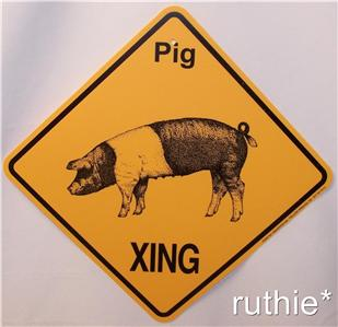 Pig Crossing Xing Sign New Made in USA